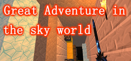 Great Adventure in the World of Sky