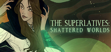 The Superlatives: Shattered Worlds