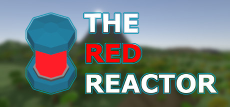 The Red Reactor