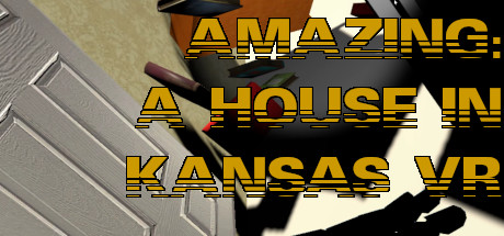 Amazing: A House In Kansas VR