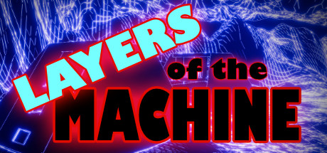 Layers Of The Machine
