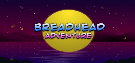BreadHead Adventure