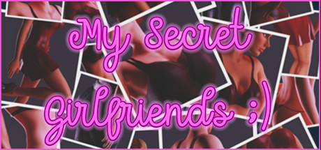 My Secret Girlfriends ;)