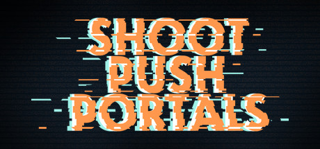Shoot, push, portals
