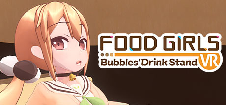 Food Girls - Bubbles' Drink Stand VR