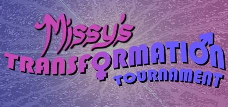Missy's Transformation Tournament