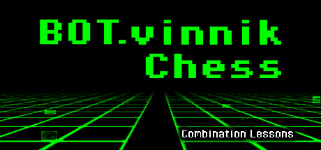 BOT.vinnik Chess: Combination Lessons