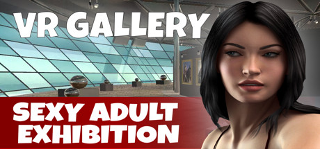 VR GALLERY - Sexy Adult Exhibition