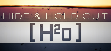 Hide & Hold Out - H2o