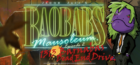 Baobabs Mausoleum Ep. 2 1313 Barnabas Dead End Drive