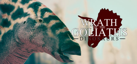 Wrath of the Goliaths: Dinosaurs