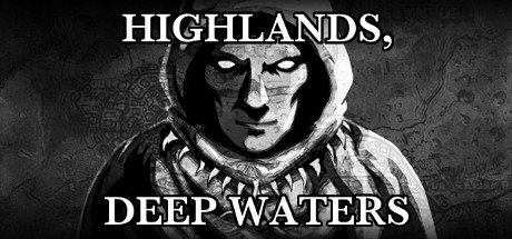 Highlands, Deep Waters
