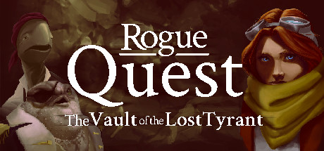 Rogue Quest: The Vault of the Lost Tyrant
