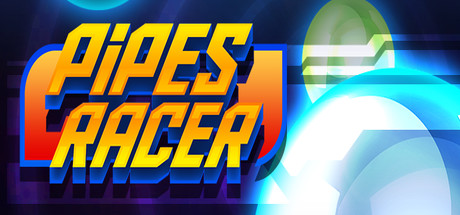 Pipes Racer