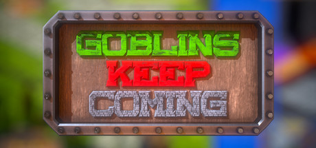 Goblins Keep Coming - Tower Defense