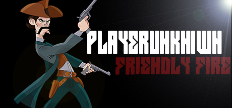 PLAYERUNKN1WN: Friendly Fire