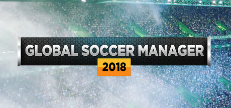 Global Soccer Manager 2018