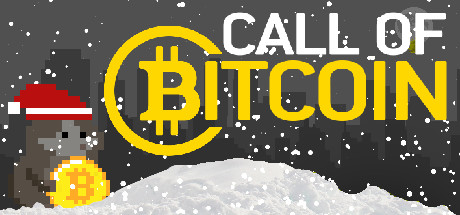 Call of Bitcoin
