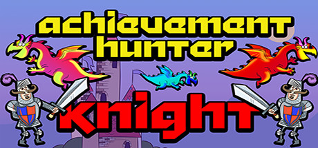 Achievement Hunter: Knight