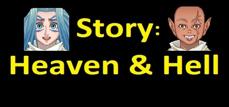 Story: Heaven & Hell